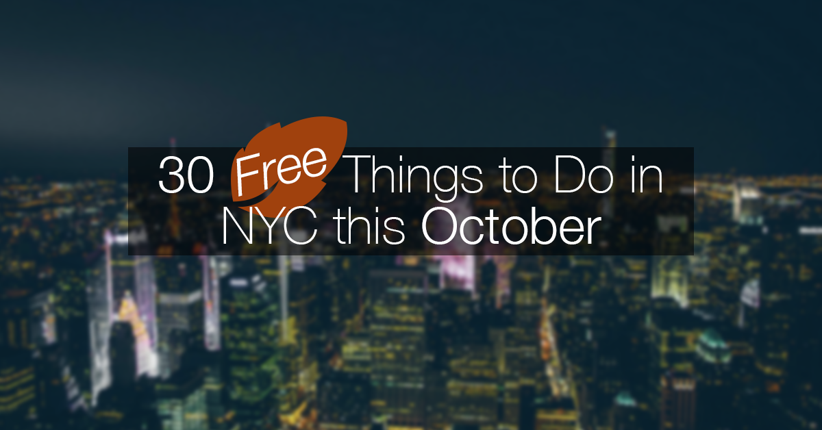 30 free things to do in nyc this october in new york for Things to do at nyc