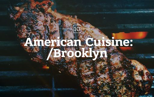 Brooklyn Restaurants with Traditional American Cuisine